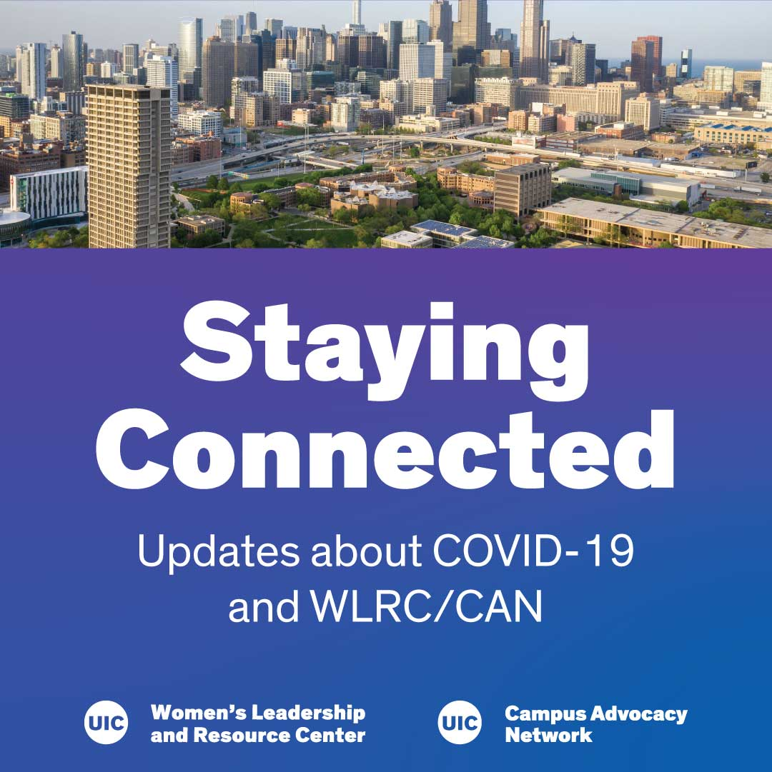 Image of Chicago and University Hall of the UIC campus is on top. the bottom two third is blue and says Staying Connected, Updated about COVID-19 and WLRC/CAN with WLRC and CAN's logos at the bottom