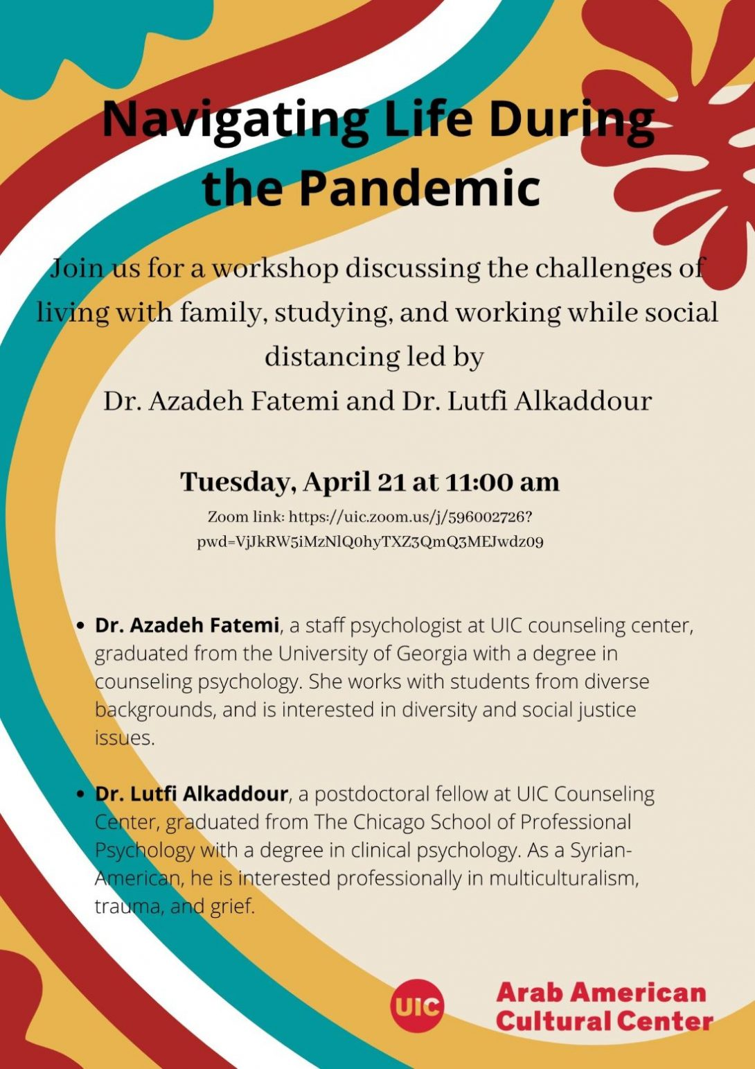 Flyer has colorful wavy lines running from top to buttom in white, red, teal and light orange and a red leaf on top. The Title of the Event: Navigating Life During the Pandemic is written in black on top with additional information about the event as listed in the event description on the page itself.
