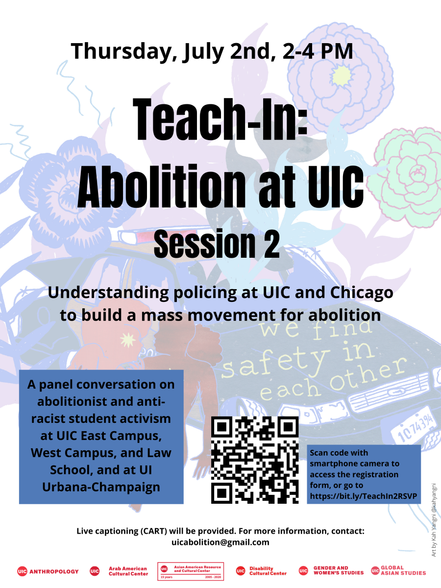 Flyer faded background is flowers with different colors, a police car and two woman supporting one another. Date is listed on top. title of event comes next. a description of the panel in a blue box on the bottom left, a qr code for registeration bottom middle and another smaller box with link to registeration bottom right. for captioning and other needs contact uicabolition@gmail.com. Logos of sponsoring orgs in line at the bottom