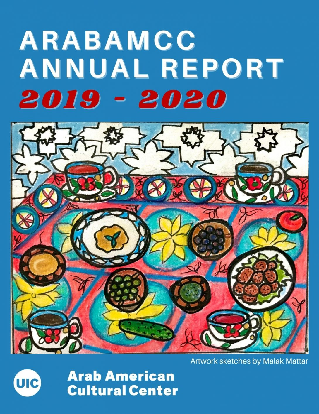 blue backgroun, title of report in white color on top, the year in red color, a drawing of a table with colorful table cloth and plates of food, tea cups on it, logo of the center in white at the bottom
