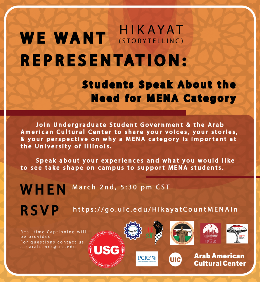 Flyer background is different shades of orange with a geometric Islamic art motif. Logos of organizers and sponsoring student groups is in the bottom right corner. The rest of the flyer is event title, information, date and time, RSVP, and contact information in black and white writing.