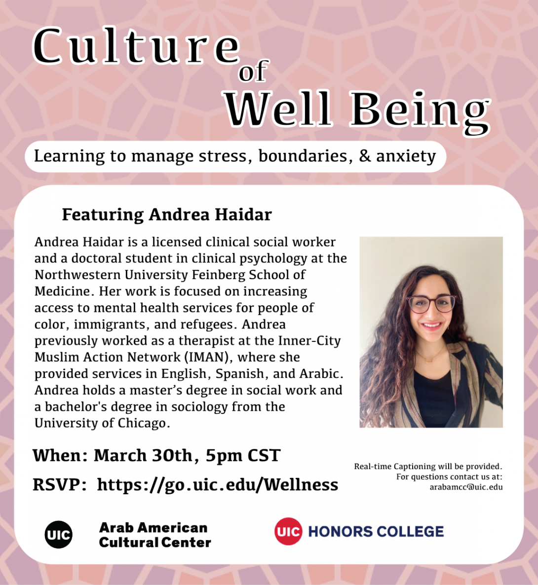 Background is light pink overlaying islamic geometric art. Title of the event is on top in black ink. A white box fills up most of the flyer and includes on the right a photo of the facilitator, young arab woman, wearing dark glasses with long brown hair, a black shirt with a brown and black jacket. logos of the center and honors college are at the bottom